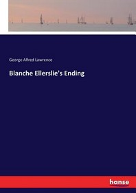 Blanche Ellerslie's Ending