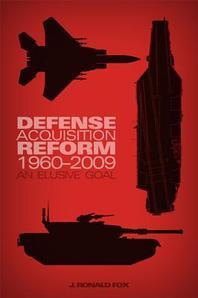 Defense Acquisition Reform, 1960-2009