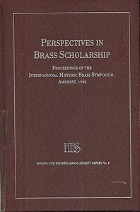 Perspectives in Brass Scholarship