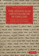 The Didascalia Apostolorum in English