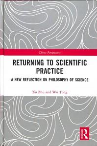Returning to Scientific Practice