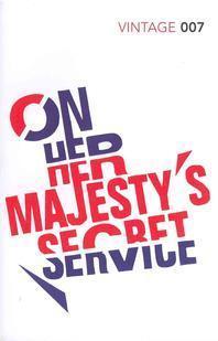 On Her Majesty's Secret Service. Ian Fleming