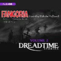 Fangoria's Dreadtime Stories, Vol. 2 Lib/E