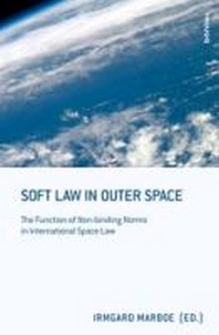 Soft Law in Outer Space