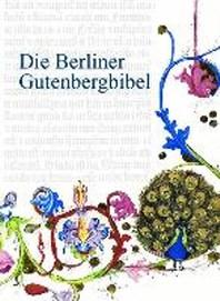 Die Berliner Gutenbergbibel