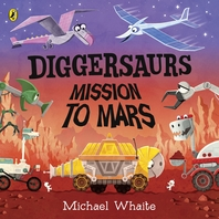 Diggersaurs: Mission to Mars