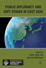 Public Diplomacy and Soft Power in East Asia