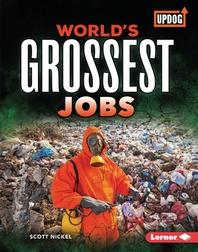 World's Grossest Jobs