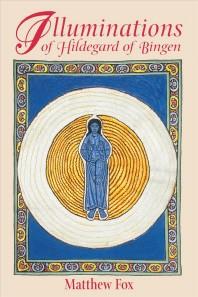 Illuminations of Hildegard of Bingen