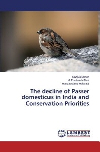The Decline of Passer Domesticus in India and Conservation Priorities