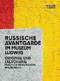 Russian Avantgarde in the Museum Ludwig