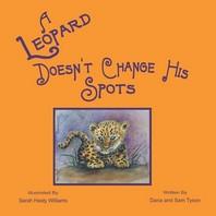 A Leopard Doesn't Change His Spots