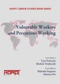 Vulnerable Workers and Precarious Working