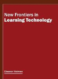 New Frontiers in Learning Technology
