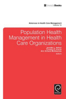 Population Health Management in Health Care Organizations