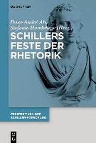 Schillers Feste der Rhetorik