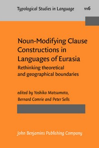Noun-Modifying Clause Constructions in Languages of Eurasia