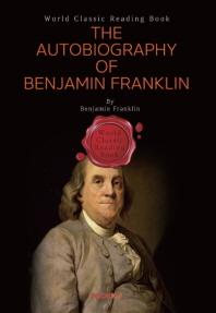 벤자민 프랭클린 자서전 : The Autobiography of Benjamin Franklin (영문판)