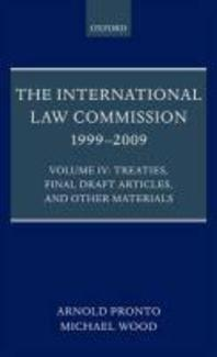 The International Law Commission 1999-2009