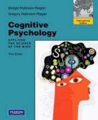 Cognitive Psychology : Applying the Science of the Mind (Paperback)