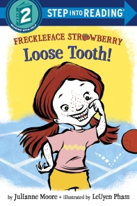 Freckleface Strawberry: Loose Tooth!