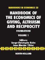 Handbook of the Economics of Giving, Altruism and Reciprocity, 1