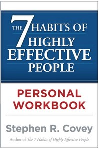 7 Habits of Highly Effective People : Personal Workbook