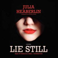 Lie Still Lib/E