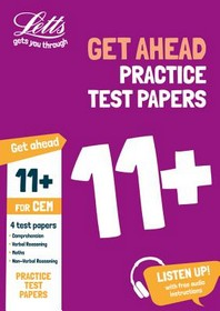 Letts 11+ Success - 11+ Practice Test Papers (Get Ahead) for the Cem Tests Inc. Audio Download