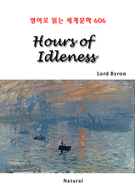 Hours of Idleness (영어로 읽는 세계문학 606)