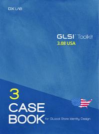 GLocal Store Identity Design(GLSI) Toolkit Casebook  USA