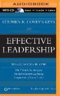 Stephen R. Covey's Keys to Effective Leadership