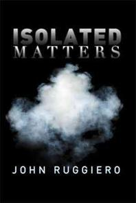 Isolated Matters