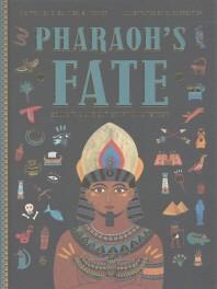 Pharaoh's Fate