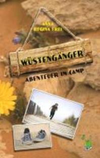 Wuestengaenger: Abenteuer im Camp