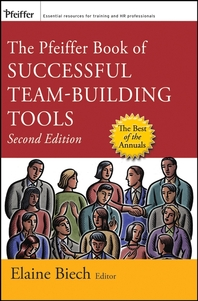 The Pfeiffer Book of Successful Team-Building Tools