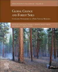 Global Change and Forest Soils, 36