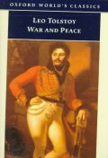 War and Peace (Oxford World Classics)