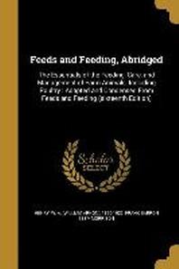 Feeds and Feeding, Abridged