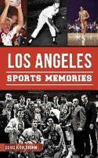 Los Angeles Sports Memories