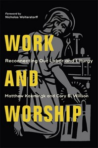 Work and Worship