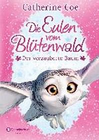 Die Eulen vom Bluetenwald, Band 01