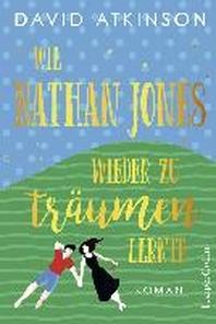 Wie Nathan Jones wieder zu traeumen lernte