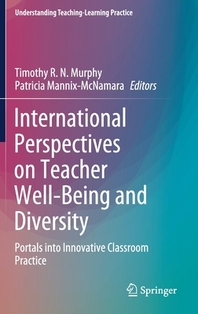 International Perspectives on Teacher Well-Being and Diversity