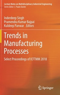 Trends in Manufacturing Processes
