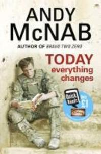 Today Everything Changes. by Andy McNab