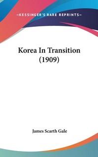 Korea In Transition (1909)