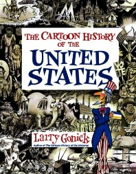 Cartoon History of the United States ( Cartoon History of the Modern World )