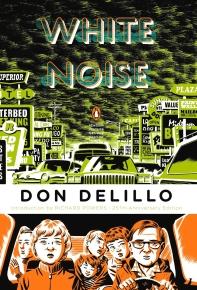 White Noise ( Penguin Classics Deluxe Editions ) (Anniversary)