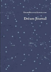 The Dream Recovery System